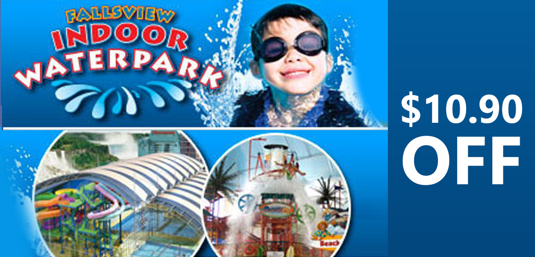 Fallsview Indoor Water Park discount 10 dollars 90 cents
